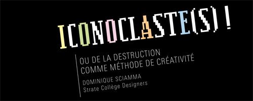 Iconoclaste(s)