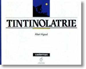 tintinolatrie
